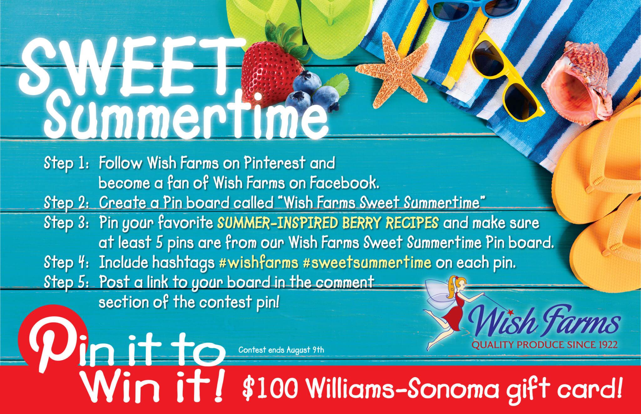 #SweetSummertime #wishfarms #pin2win